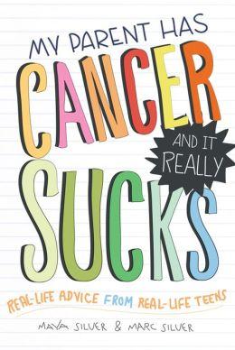 1 my parent has cancer