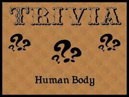 HumanBodyTrivia