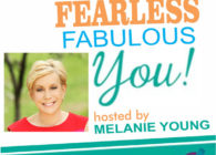 Fearless Fabulous YOU! Two Women Start Two New Chapters- Learn Tips