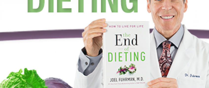 The End of Dieting! Dr. Joel Fuhrman, RECIPES. Thursday. 1pm ET
