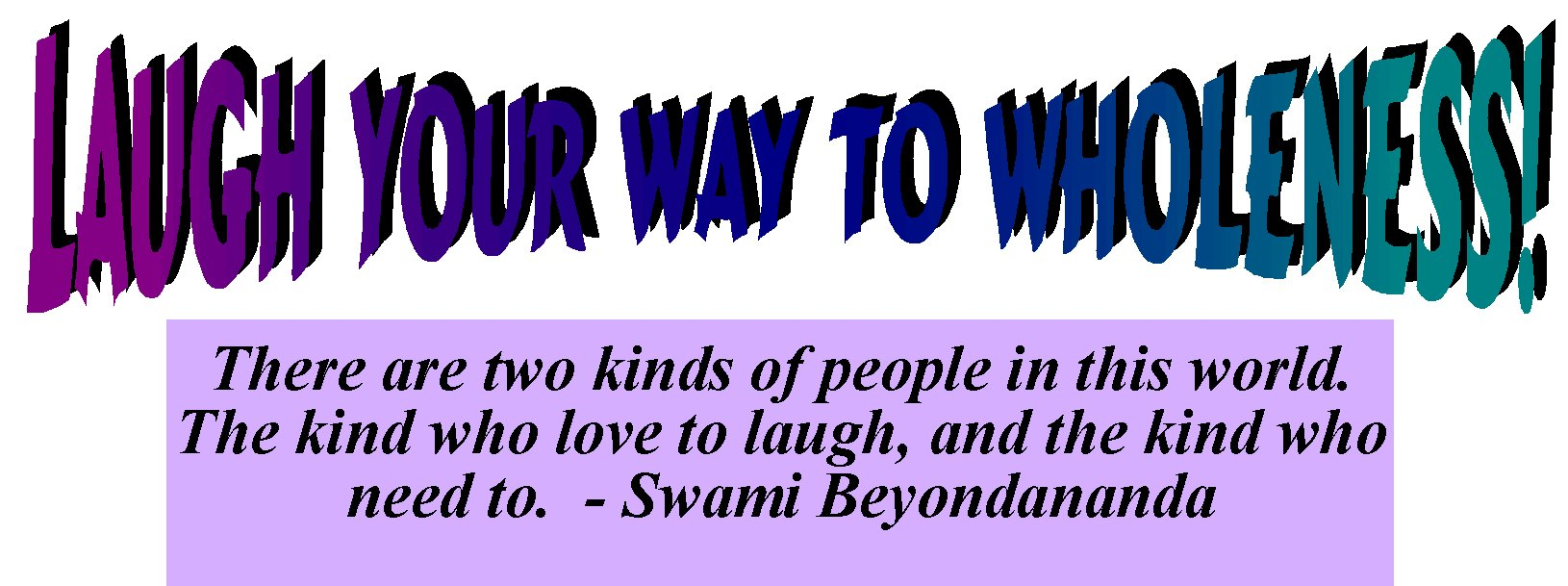 LaughWay2Wholeness