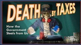 Death By Taxes