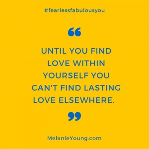 Until you find love within your self