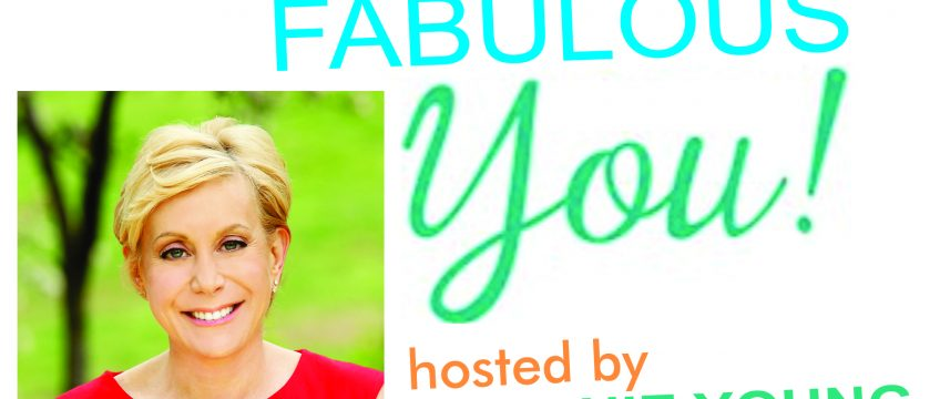 She Changed Her Life and Helps other Women Change Their Lives- July 18- Fearless Fabulous You!