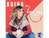 Aging Like a Badass
